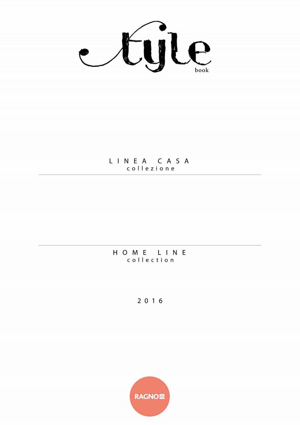 Ragno - Home Line 2016